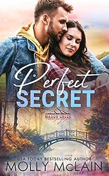 Perfect Secret (Mason Creek Book 12) by [Molly McLain]