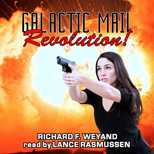 Galactic Mail: Revolution! audiobook cover art
