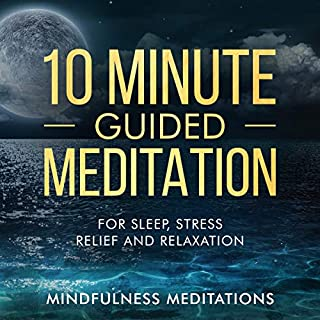 10 Minute Guided Meditation: For Sleep, Stress Relief and Relaxation audiobook cover art
