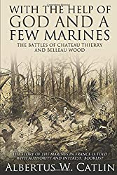 Belleau Wood France - A Pilgrimage Site for U S  Marine Corps