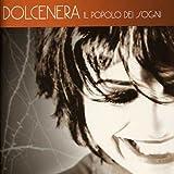 Songtexte von Dolcenera - Il popolo dei sogni