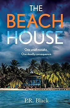 The Beach House by [P.R. Black]