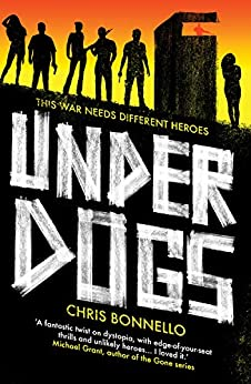 Underdogs by [Chris Bonnello]
