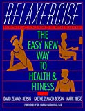 Relaxercise: The Easy New Way to...