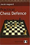 Practical Chess Defence-Aagaard, Jacob