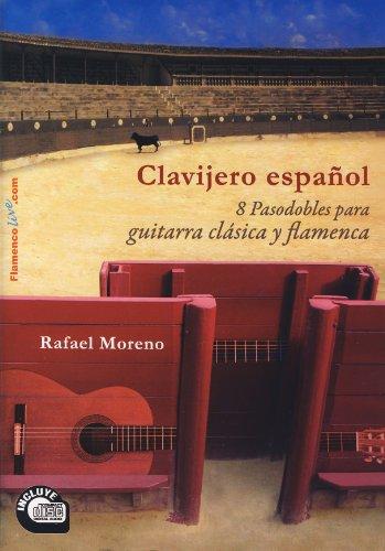PASODOBLES - Clavijero Español (8 Pasodobles) para Guitarra Clasica y Flamenca (Inc.CD) (Moreno)