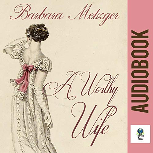 A Worthy Wife cover art