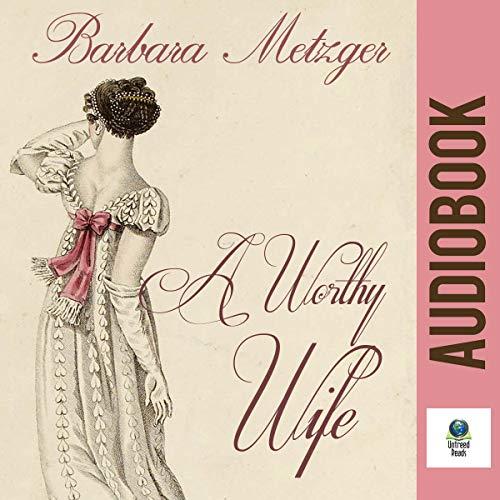 A Worthy Wife Titelbild