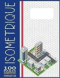 Carnet Isométrique A4 - 100 Pages Numérotées: Papier Isométrique Ligné Extra Fin pour Vos Dessins Isométriques Détaillés - ( Cahier d'Architecte & d'Ingénieur - Série N° 28 )