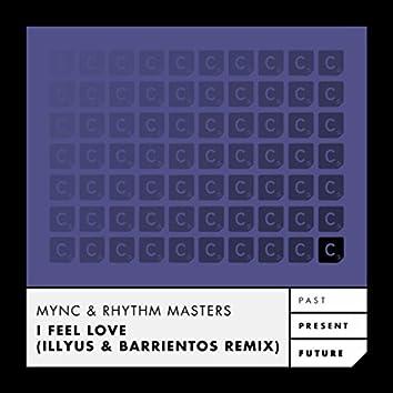 I Feel Love (Illyus & Barrientos Remix)