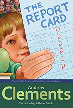 The Report Card by [Andrew Clements]