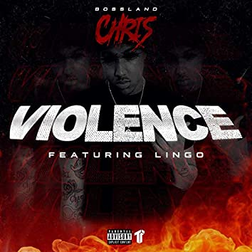 Violence (feat. Lingo)