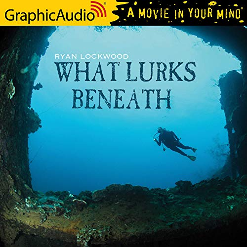 What Lurks Beneath [Dramatized Adaptation]  By  cover art