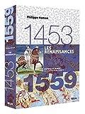 Les Renaissances, 1453-1559