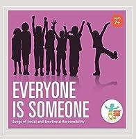 Everyone Is Someone: Songs of Social & Emotional R