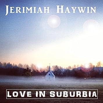Love in Suburbia