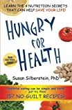Hungry for Health by Silberstein Susan (2005-01-23)