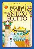 Le più belle storie dell'antico Egitto...