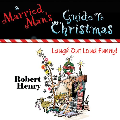 A Married Man's Guide to Christmas audiobook cover art