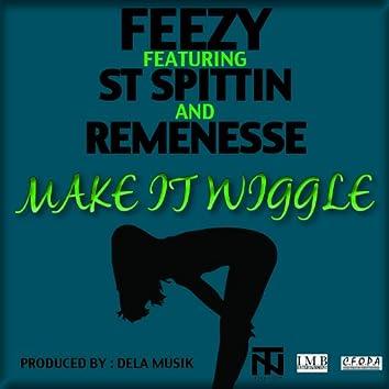 Make It Wiggle (feat. ST Spittin and Remenesse) - Single