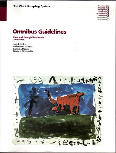 The Work Sampling System: Omnibus Guidelines - Preschool...