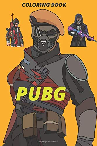 PUBG COLORING BOOK: More than 30 pages from Amazing drawings: Characters, Weapons, grenade, Drop,car, the pan, energy drink, pain killers and more ...