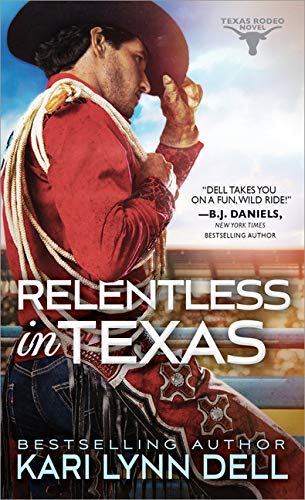Relentless in Texas (Texas Rodeo Book 6) (English Edition)