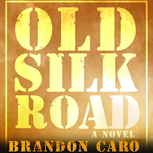 Old Silk Road audiobook cover art