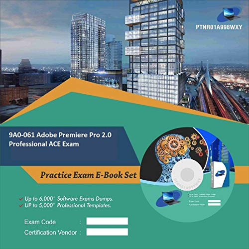 9A0-061 Adobe Premiere Pro 2.0 Professional ACE Exam Complete Video Learning Certification Exam Set (DVD)