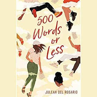 500 Words or Less                   Written by:                                                                                                                                 Juleah del Rosario                               Narrated by:                                                                                                                                 Annie Q                      Length: 3 hrs and 13 mins     Not rated yet     Overall 0.0