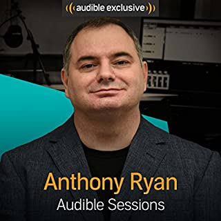FREE: Audible Sessions with Anthony Ryan cover art