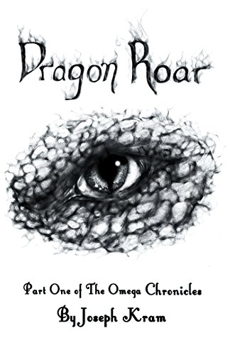 Dragon Roar: Part One of the Omega Chronicles (English Edition)