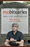 Mobituaries: Great Lives Worth Reliving (Thorndike Press Large Print Biographies and Memoirs)