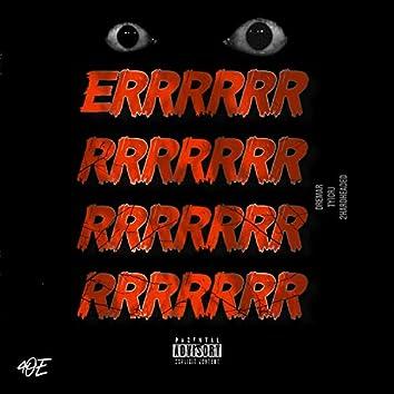 Errr (feat. Tyicrj & HardHead)