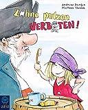 Zähne putzen verboten! Bilderbuch