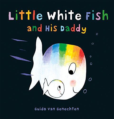 Little White Fish and His Daddy (Li…