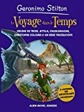 Le Voyage dans le temps - tome 6: Hélène de Troie - Attila - Charlemagne - Christophe Colomb et un bébé Tricératops
