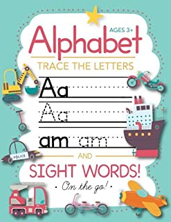 Trace Letters Of The Alphabet and Sight Words (On The Go): Preschool Practice Handwriting..