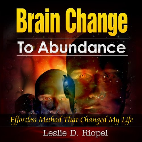 Brain Change to Abundance audiobook cover art