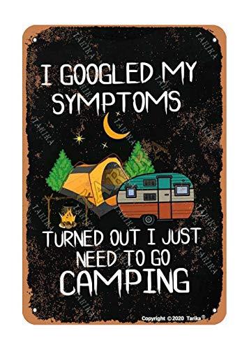 Placa decorativa de metal con texto 'I Just Need To Go Camping de 20 x 30 cm para decoración del hogar, cocina, baño, granja, jardín, garaje, citas inspiradoras para decoración de pared