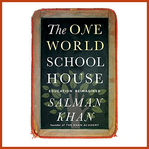 The One World Schoolhouse audiobook cover art