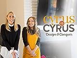 cyrus vs. cyrus: design and conquer season 1