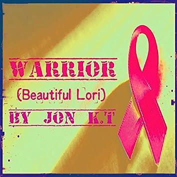 Warrior (Beautiful Lori)