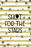 Shoot For The Stars: Archery Notebook Journal Composition Blank Lined Diary Notepad 120 Pages Paperback Gold Stipes