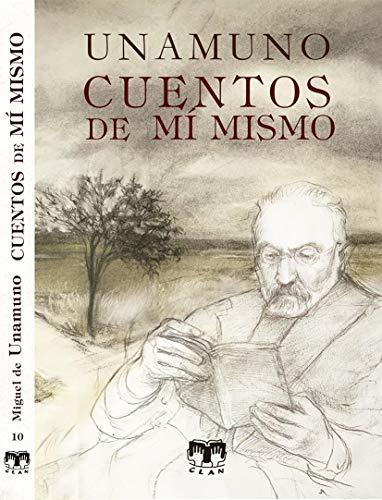 Cuentos de mí mismo: 10 (Cuentos de autores españoles)