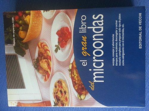 Gran libro del microondas, el (Cocina (de Vecchi))