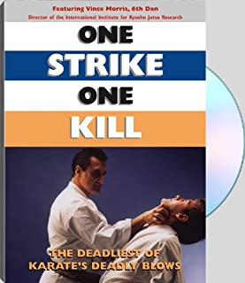 One Strike, One Kill : The Deadliest Of Karate's Deadly Blows