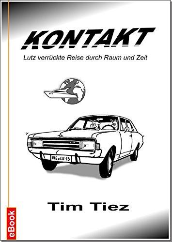 KONTAKT: Ein Road-Trip (German Edition)