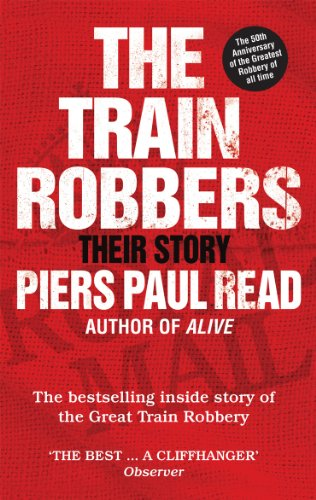The Train Robbers: Their Story (English Edition)