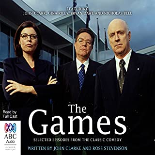 The Games                   By:                                                                                                                                 John Clarke,                                                                                        Ross Stevenson                               Narrated by:                                                                                                                                 full cast                      Length: 3 hrs and 40 mins     8 ratings     Overall 4.4